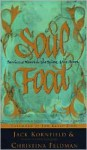 Soul Food: Stories to Nourish the Spirit and the Heart - Jack Kornfield