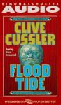 Flood Tide (Dirk Pitt, #14) - Bruce Greenwood, Clive Cussler