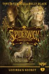 Lucinda's Secret (Spiderwick Chronicles, The) - Holly Black;Tony DiTerlizzi