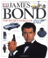 James Bond: The Secret World of 007 - Alastair Dougall