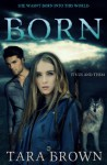 Born - Tara Brown