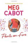 Pants on Fire - Meg Cabot