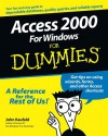 Access 2000 For Windows For Dummies - John Kaufeld