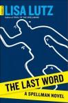 The Last Word - Lisa Lutz