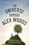 The Universe Versus Alex Woods - Gavin Extence