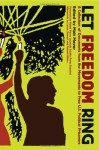 Let Freedom Ring: A Collection of Documents from the Movements to Free U.S. Political Prisoners - Adolfo Perez Esquivel, Matt Meyer