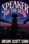 Speaker for the Dead (Ender's Saga, #2) - Orson Scott Card