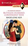 Ruthless Husband, Convenient Wife - Madeleine Ker