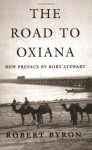 The Road to Oxiana - Robert Byron, Colin Thubron