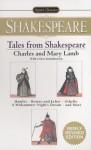 Tales From Shakespeare - Charles Lamb, Mary Lamb, Susan J. Wolfson, Sylvan Barnet