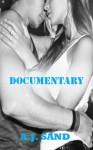 Documentary - A.J. Sand