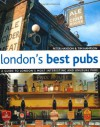London's Best Pubs (2nd Edition): A Guide to London's Most Interesting and Unusual Pubs - Peter Haydon, Tim Hampson