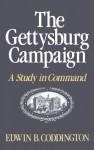 The Gettysburg Campaign: A Study in Command - Edwin B. Coddington