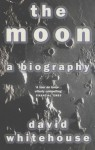 The Moon - David Whitehouse