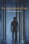 The Unincorporated Man - Dani Kollin, Eytan Kollin