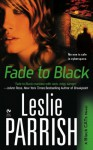 Fade to Black - Leslie A. Kelly