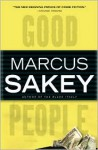 Good People - Marcus Sakey