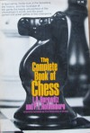 The Complete Book Of Chess - Israel A. Horowitz