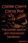 Coffee Cherry Cocoa Pod - David Brent