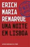 Uma Noite em Lisboa - Erich Maria Remarque, Luís Coimbra
