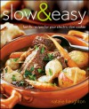 Slow & Easy: Fast-Fix Recipes for Your Electric Slow Cooker - Natalie Haughton