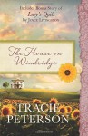 The House on Windridge: Also Includes Bonus Story of Lucy's Quilt by Joyce Livingston - Tracie Peterson, Joyce Livingston