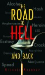 The Road to Hell and Back - Michael Maloney