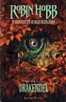 Drakenziel (De Kronieken van de Wilde Regenlanden, #2) - Robin Hobb, Fred Karreman, Eric Karreman