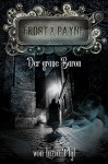 Frost & Payne - Band 10: Der graue Baron - Luzia Pfyl