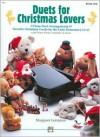 Duets for Christmas Lovers, Book 1 - Margaret Goldston