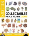 Miller's Collectables Price Guide 2009 - Judith H. Miller, Mark Hill