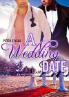 Gay Romance: A Wedding Date (M/M Gay Short Story Romance) - Peter Styles