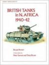 British Tanks in N. Africa 1940-42 (Vanguard) - Bryan Perrett