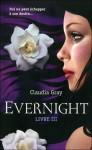 Evernight, Livre 3 - Claudia Gray