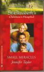 Small Miracles - Jennifer Taylor