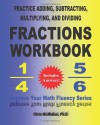 By Chris McMullen Practice Adding, Subtracting, Multiplying, and Dividing Fractions Workbook: Improve Your Math Fluenc (Csm Wkb) - Chris McMullen