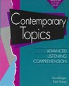 Contemporary Topics: Advanced Listening Comprehension - David Beglar, Neil Murray