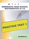 MTLE Minnesota High School Mathematics (5-12) Practice Test 1 - Sharon Wynne