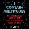 I Contain Multitudes - Ed Yong, Charlie Anson