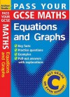 Pass Your Gcse Maths: Equations And Graphs (Pass Your) - Andrew Brodie