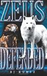 Zeus Defended: (Atlantis Series Book 2) - B J Kurtz