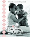 Ages and Stages Learning Activities - Elizabeth Twombly