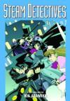 Steam Detectives, Vol. 7 - Kia Asamiya