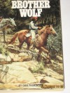 Brother Wolf - Dan Parkinson