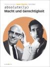 absolute(ly) Macht und Gerechtigkeit - Fons Elders, Michel Foucault, Noam Chomsky