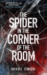 The Spider in the Corner of the Room (The Project Trilogy) - Nikki Owen
