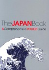 The Japan Book: A Comprehensive Pocket Guide - Kodansha International, Kodansha International Staff
