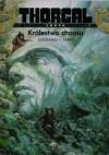 Thorgal: Louve, t. 3 - Królestwo chaosu - Yann le Pennetier, Roman Surżenko