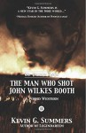 The Man Who Shot John Wilkes Booth, Part II - Kevin G. Summers