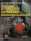 Do-It-Yourself Guide to Engine & Chassis Detailing: Show-Quality Engine and Chassis Preparation Techniques (S-a Design) (Do-It-Yourself Guides for Car Enthusiasts) - Jim Richardson